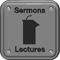 Sermons / Lectures