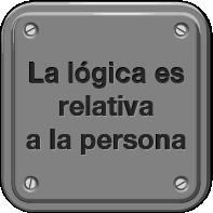La lógica es relativa a la persona