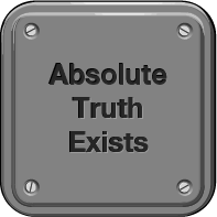 Absolute Truth Exists